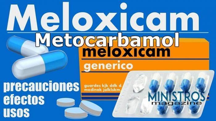 Metocarbamol y meloxicam generico
