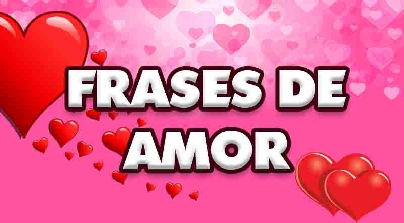 ᐈ Frases De Amor Cortas Largas Y Lindas Para Enamorar