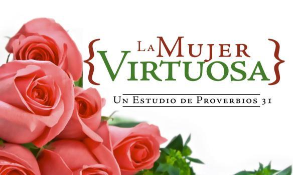 Cualidades de una mujer virtuosa